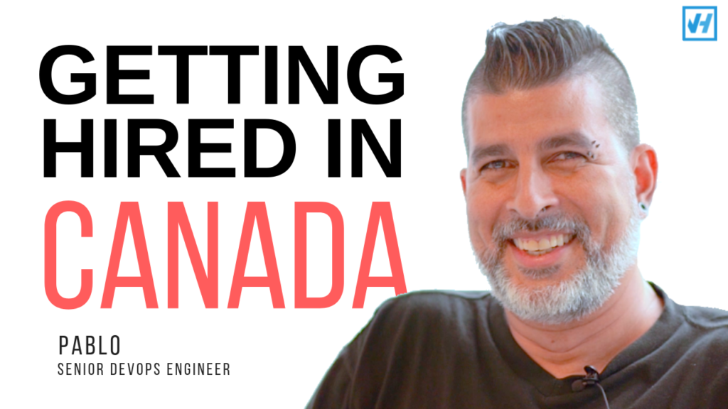 How Pablo got hired as a senior DevOps engineer in Canada
