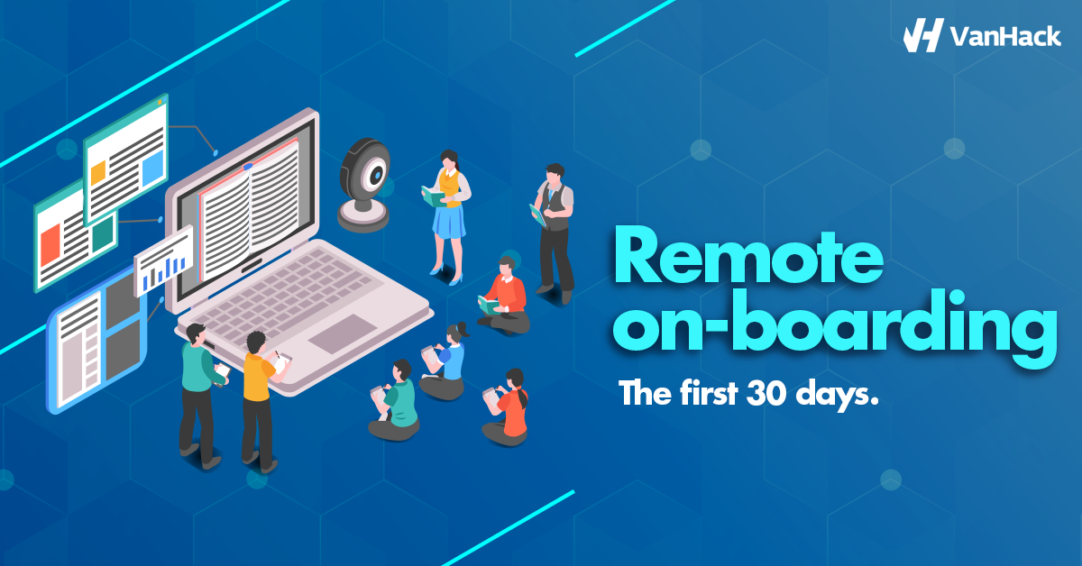 VanHack's Guide to Remote On-boarding in 2020 – The First 30 Days