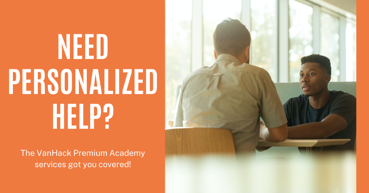 Need personalized help? The VanHack Premium Academy services got you covered