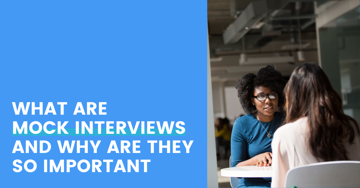 What are mock interviews and why are they so important?